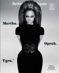 Tyra. Martha. Oprah